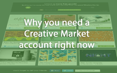 Why you need a Creative Market account right now