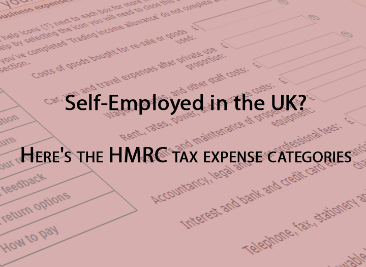 Self Employed in the UK? Here's the HMRC tax expense categories